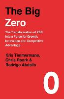 The Big Zero: The Transformation of...
