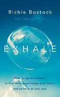 Exhale: How to Use Breathwork to Find...