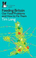 Feeding Britain: Our Food Problems ...