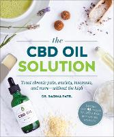 The CBD Oil Solution: Treat Chronic...