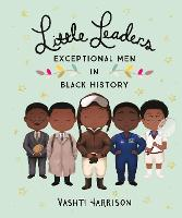 Little Leaders: Exceptional Men in...