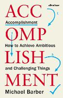 Accomplishment: How to Achieve...