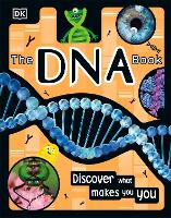 The DNA Book: Discover what makes you...