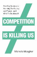 Competition is Killing Us: How Big...