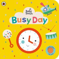 Baby Touch: Busy Day: A ...