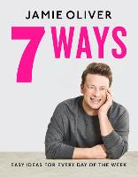 7 Ways: Easy Ideas for Every Day of...