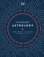 Parkers' Astrology: The Definitive...