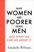 Why Women Are Poorer Than Men and ...
