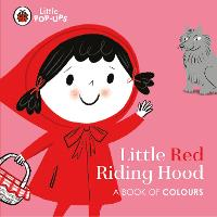 Little Pop-Ups: Little Red Riding...