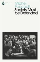 Society Must be Defended: Lectures at...