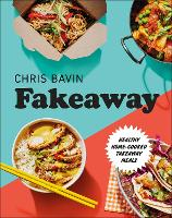 Fakeaway: Healthy Home-cooked ...