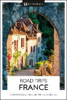 DK Eyewitness Road Trips France