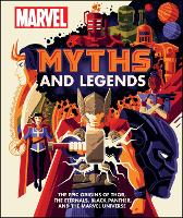 Marvel Myths and Legends: Tales of...