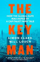 The Key Man: The True Story of How ...