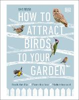 How to Attract Birds to Your Garden:...