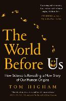 The World Before Us: The Lives of Our...