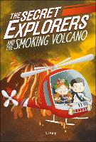 The Secret Explorers and the Smoking...