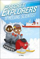 The Secret Explorers and the Missing...