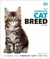 The Complete Cat Breed Book: Choose...