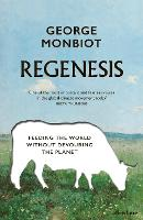 Regenesis: How to Feed the World...