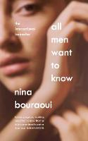 All Men Want to Know: 'Intense,...