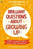 Brilliant Questions About Growing Up:...
