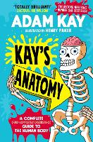 Kay's Anatomy: a complete (and...