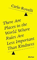 There Are Places in the World Where...