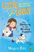 Lizzie and Lucky: The Mystery of the...