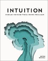 Intuition: Access your intuitive ...