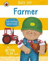 Busy Day: Farmer: An action play book