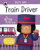 Busy Day: Train Driver: An action ...