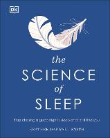 The Science of Sleep: Stop chasing a...