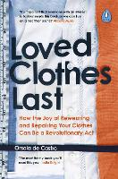 Loved Clothes Last: How the Joy of...