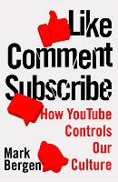 Like, Comment, Subscribe: How YouTube...