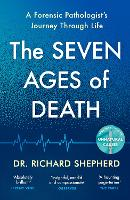 Leaving Time: The Seven Ages of Death