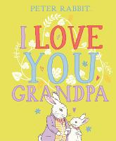 Peter Rabbit I Love You Grandpa