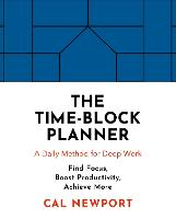 The Time-Block Planner: A Daily ...