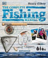 The Complete Fishing Manual: Tackle *...