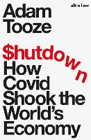 Shutdown: How the Coronavirus Made a...