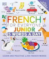French for Everyone Junior: 5 Words a...