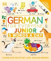 German for Everyone Junior: 5 Words a...