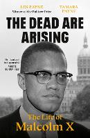 The Dead Are Arising: The Life of...