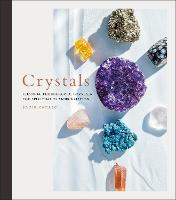 Crystals: Complete Healing Energy for...