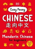 Easy Peasy Chinese: Mandarin Chinese...