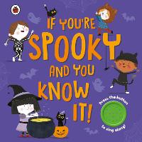 If You're Spooky and You Know It: A...