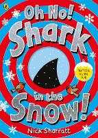Oh No, Shark in the Snow!