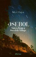 Osebol: Voices from a Swedish Village