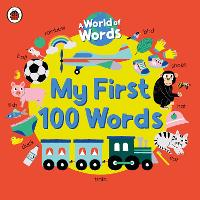 My First 100 Words: A World of Words