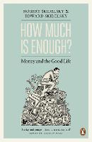How Much is Enough?: Money and the...